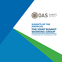 The Joint Summit Working Group: Cooperating for the Americas 2018